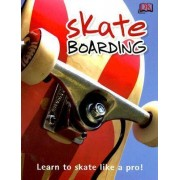 Skateboarding by Mr Clive Gifford