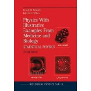 Physics with Illustrative Examples from Medicine and Biology: Statistical Physics v. 2 by George B. Benedek