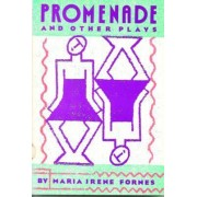 Promenade and Other Plays by Maria Irene Fornes