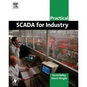 Practical SCADA for Industry by CBE David Bailey