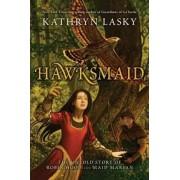Hawksmaid by Kathryn Lasky