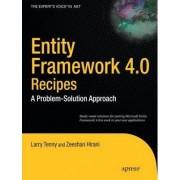Entity Framework 4.0 Recipes: A Problem-Solution Approach by Larry Tenny