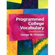Programmed College Vocabulary by George W. Feinstein