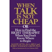 When Talk Is Not Cheap by R Aftel