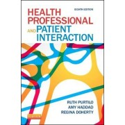 Health Professional and Patient Interaction by Ruth Purtilo