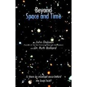 Beyond Space and Time by John Lowry Dobson