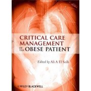 Critical Care Management of the Obese Patient by Ali El Solh