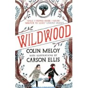 Wildwood: Book I by Colin Meloy