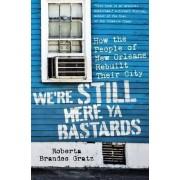 We're Still Here YA Bastards by Roberta Brandes Gratz