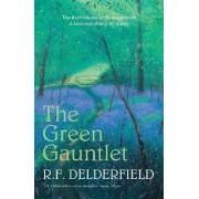 The Green Gauntlet by R. F. Delderfield