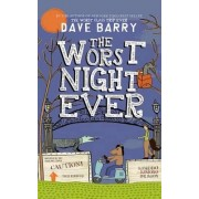 The Worst Night Ever by Dr Dave Barry