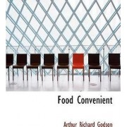 Food Convenient by Arthur Richard Godson