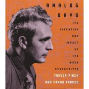 Analog Days by Trevor Pinch