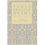 Early English Drama by John C. Coldewey