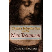 Chalice Introduction to the New Testament by Dennis E. Smith