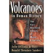 Volcanoes in Human History by Jelle Zeilinga de Boer