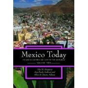Mexico Today by Ana Paula Ambrosi De Haro