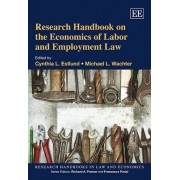 Research Handbook on the Economics of Labor and Employment Law by Michael L. Wachter