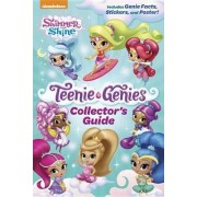 Teenie Genies Collector's Guide (Shimmer and Shine: Teenie Genies) by Kristen Yu