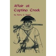 Affair at Captina Creek by Harry G Enoch