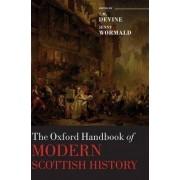 The Oxford Handbook of Modern Scottish History by T. Devine