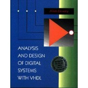 Analysis and Design of Digital Systems with VHDL by Allen M. Dewey