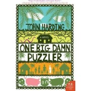 One Big Damn Puzzler by John Harding