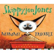 Skippyjon Jones in Mummy Trouble by Judy Schachner