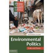 Environmental Politics by Shannon O'Lear