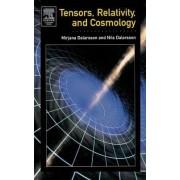 Tensors, Relativity and Cosmology by Mirjana Dalarsson