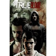 True Blood: Shake for Me Volume 5 by Michael Gaydos