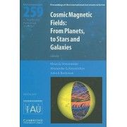 Cosmic Magnetic Fields (IAU S259) by Klaus G. Strassmeier