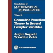 Geometric Function Theory in Several Complex Variables by Junjiro Noguchi
