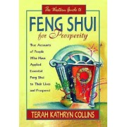 The Western Guide to Feng Shui for Prosperity by Terah Kathryn Collins