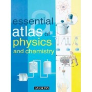 Essential Atlas of Physics and Chemistry by Parramon Studios
