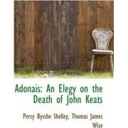 Adonais by Thomas James Wise Percy Bysshe Shelley