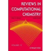 Reviews in Computational Chemistry: v. 15 by Kenny B. Lipkowitz