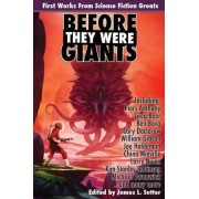 Before They Were Giants by Piers Anthony