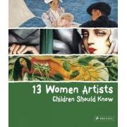 13 Women Artists Children Should Know by Betina Schuemann