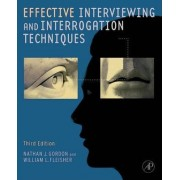 Effective Interviewing and Interrogation Techniques by Nathan J. Gordon