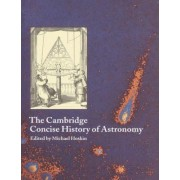 The Cambridge Concise History of Astronomy by Michael Hoskin