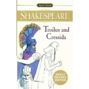 Troilus & Cressida by William Shakespeare