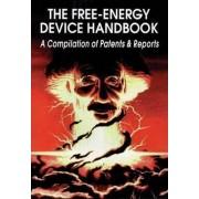 The Free Energy Device Handbook by David Hatcher Childress