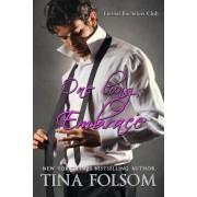 One Long Embrace (Eternal Bachelors Club #5) by Tina Folsom