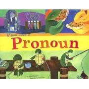 If You Were a Pronoun by Nancy Loewen