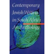 Contemporary Jewish Writing in South Africa by Claudia Bathsheba Braude
