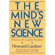 The Mind's New Science by Howard Gardner