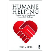 Humane Helping: Focusing Less on Disorders and More on Life's Challenges