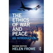 The Ethics of War and Peace by Helen Frowe