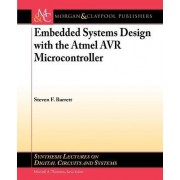 Embedded System Design with the Atmel AVR Microcontroller I by Steven Barrett